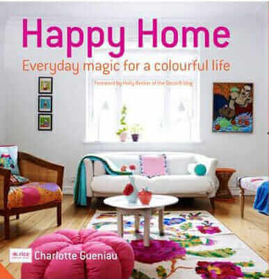 Happy Home, Charlotte Hedeman Gueniau, Rizzoli, Best Home Decor Books